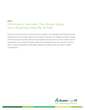 Information Security:  The Seven Signs Your Business May Be at Risk